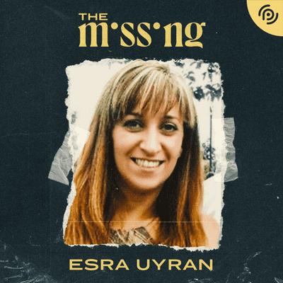 The missing - Desaparecidos - Esra Uyrun