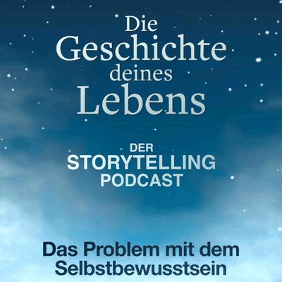 """Storytelling: Die Geschichte deines Lebens - """"Das Problem mit dem Selbstbewusstsein"""" mit Mery Kurupinar"""