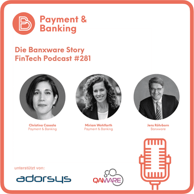 Payment & Banking Fintech Podcast - Die Banxware Story