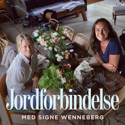 Jordforbindelse med Signe Wenneberg - Episode 17: Marie Hertz – om kål, brændenælder og verdens bedste mayonnaise