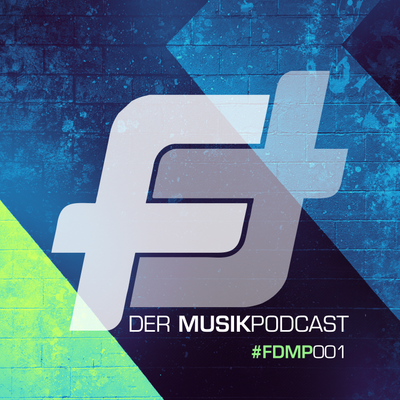 FEATURING - Der Podcast - #FDMP001: FEATURING - Der Musikpodcast