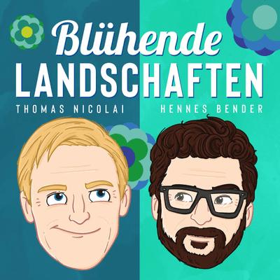 Blühende Landschaften - ein Ost-West-Dialog mit Thomas Nicolai und Hennes Bender - #47 Der Achim und der Bernd