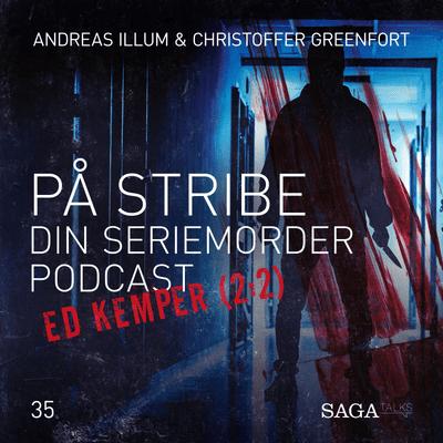 På stribe - din seriemorderpodcast - Ed Kemper 2:2