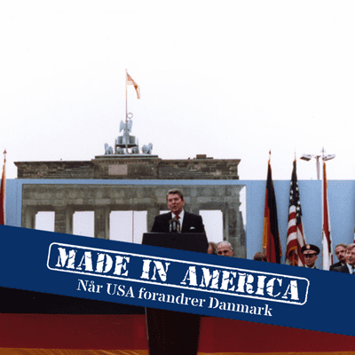 Made in America - 1. Reagan og Murens fald