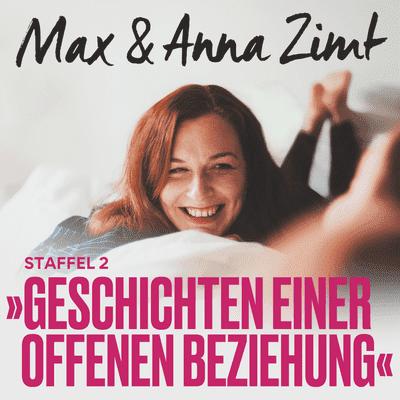 Max & Anna Zimt - Geschichten einer offenen Beziehung - Der Franzose - von vergessenen Namen und Rollenklischees