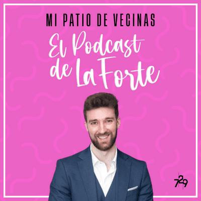 MI PATIO DE VECINAS - EL PODCAST DE LA FORTE - DAVID CALLEJO: Enseñar medicina a través de los reels