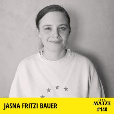 Hotel Matze - Jasna Fritzi Bauer – Wer bist du?
