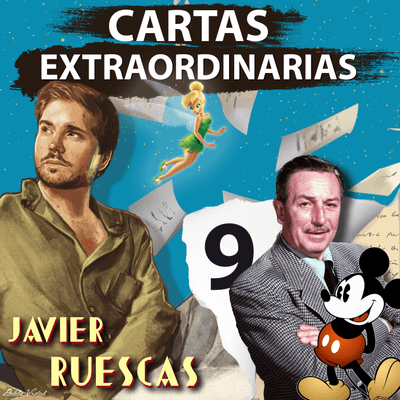 Cartas Extraordinarias - De cuando Walt Disney decidió soñar