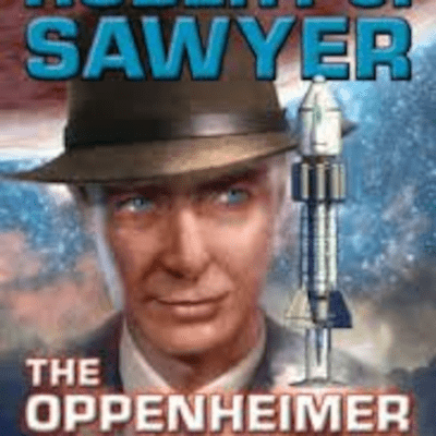 The Avid Reader Show - The Oppenheimer Alternative  Robert Sawyer