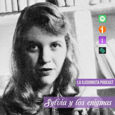 La Ilusionista: Sylvia y los enigmas