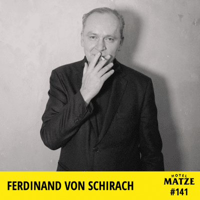 Hotel Matze - Ferdinand von Schirach (2021) – Wie können wir Europa neu denken?