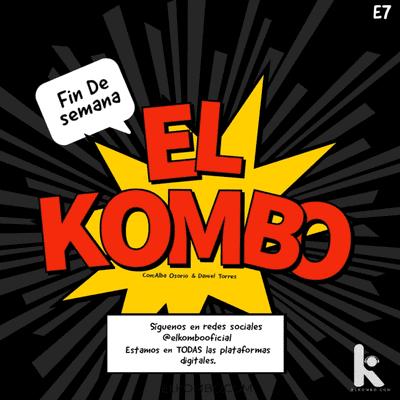 El Kombo Oficial - El Kombo en Canica Radio E7