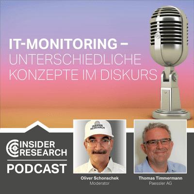 Insider Research im Gespräch - IT-Monitoring - Unterschiedliche Konzepte im Diskurs, mit Thomas Timmermann von Paessler AG