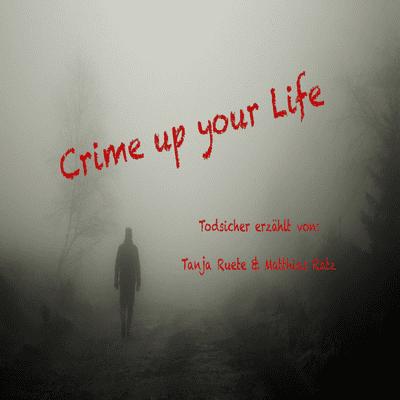 Crime up your Life - Mord und Totschlag - #12 Der Fleischwolf