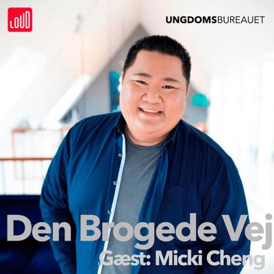 Den Brogede Vej - # 63 Micki Cheng