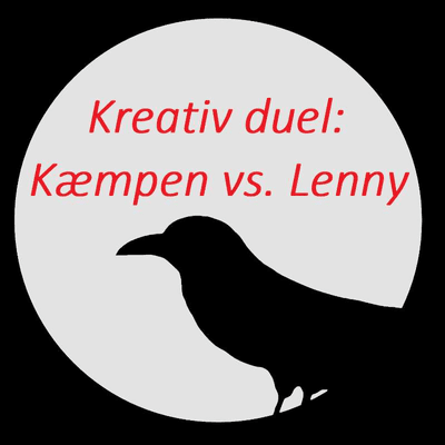 Ravnens fortællinger - Kreativ duel - Kæmpen vs. Lenny