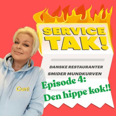 Service, TAK! - Den hippe kok