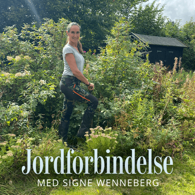 Jordforbindelse med Signe Wenneberg - Episode 23: Efterårshaven – den rige årstid