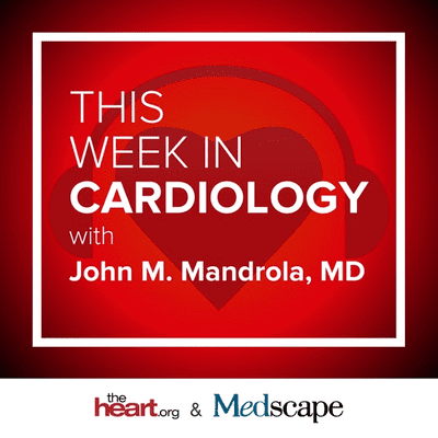 This Week in Cardiology - podcast