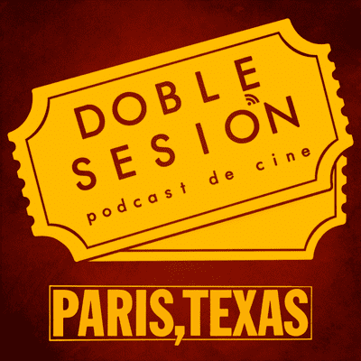 Doble Sesión Podcast de Cine - Paris, Texas (Wim Wenders, 1984)