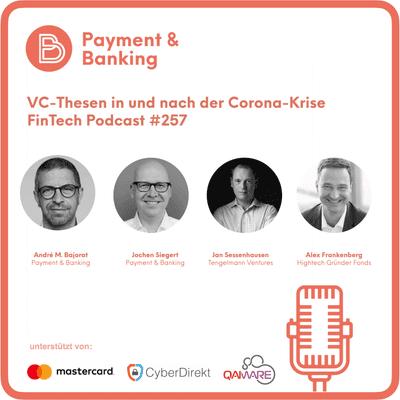 Payment & Banking Fintech Podcast - VC-Thesen in und nach der Corona-Krise