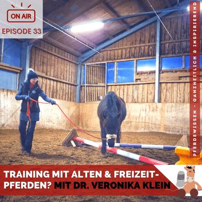 Training mit alten & Freizeit-Pferden - mit Dr. Veronika Klein