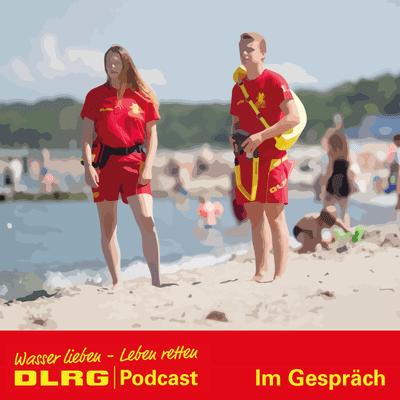 """DLRG Podcast - DLRG """"Im Gespräch"""" Folge 037 - Wasserrettungsdienst an der Nordsee"""