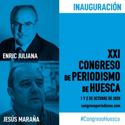XXI Congreso de Periodismo de Huesca - Enric Juliana y Jesús Maraña