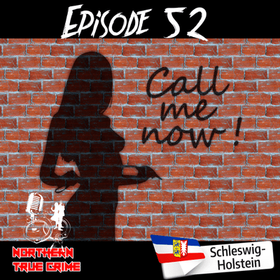 Northern True Crime - #52 Call me now!