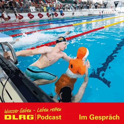 "DLRG Podcast - DLRG ""Im Gespräch"" Folge 050 - Europameisterschaft im Rettungssport"