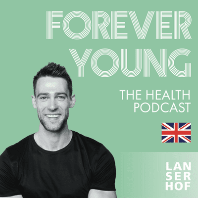Forever Young (Eng) - The Health Podcast - #15 - Embrace the Cold. With Samson Garwood