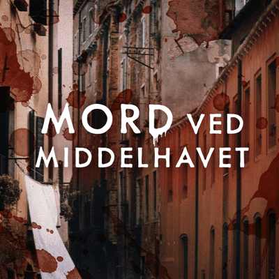 Mord ved Middelhavet - Podimo præsenterer: Mord ved Middelhavet
