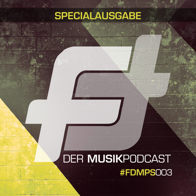 FEATURING - Der Podcast - FDMPS003: City Of Flowers Festival Special Part 2: mit Eddie Thoneick