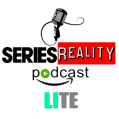 Series Reality Podcast - LITE 1X05 - Series Alegres Para Días De Mierda.