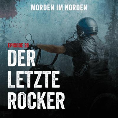 Morden im Norden - Episode 28: Der letzte Rocker