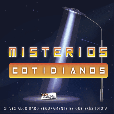 Misterios Cotidianos (Con Ángel Martín y José L - Misterios Cotidianos T1x8 - El gigante loco y otros misterios