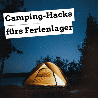 Jugendleiter-Podcast - Camping-Hacks fürs Ferienlager