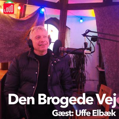 Den Brogede Vej - #31 - Uffe Elbæk