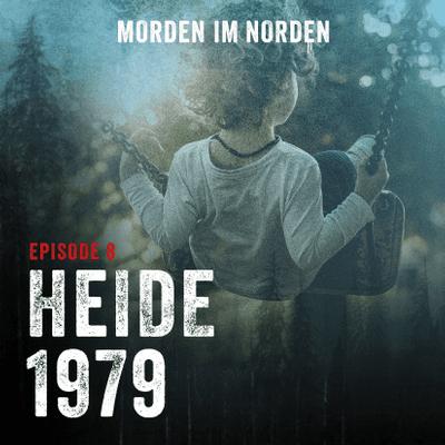 Morden im Norden - Episode 8: Heide 1979