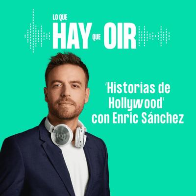 Lo que hay que oír - Marketing online, ¿Sueñan los androides con obrerxs eléctricxs? e Historias de Hollywood, con Enric Sánchez