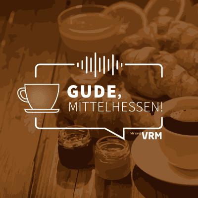 Gude, Mittelhessen! - podcast