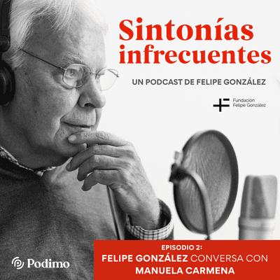 Episodio 2: Cuidar la democracia. Felipe González conversa con Manuela Carmena