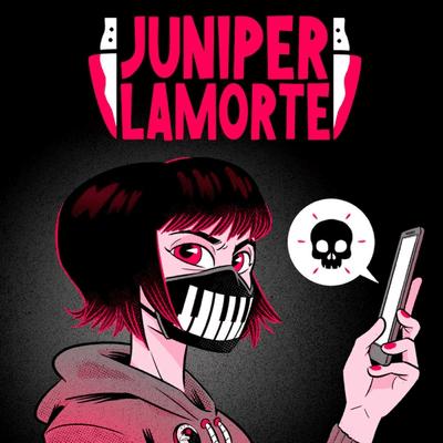 Juniper Lamorte - podcast