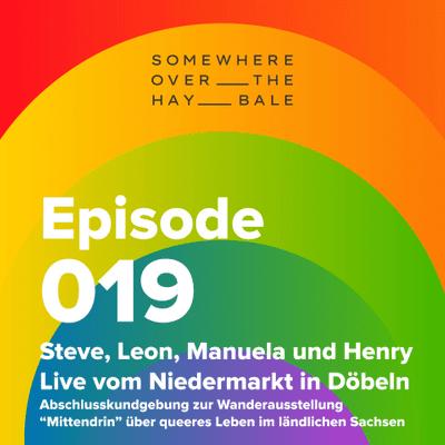 Somewhere Over The Hay Bale - Steve, Leon, Manuela und Henry   Döbeln