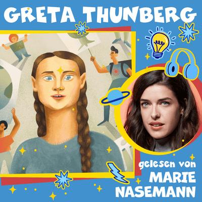 Good Night Stories for Rebel Girls – Der Podcast - Greta Thunberg gelesen von Marie Nasemann