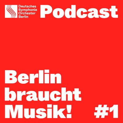 Berlin braucht Musik! - Berlin braucht Musik! Folge 1 – Von der Steinzeit an