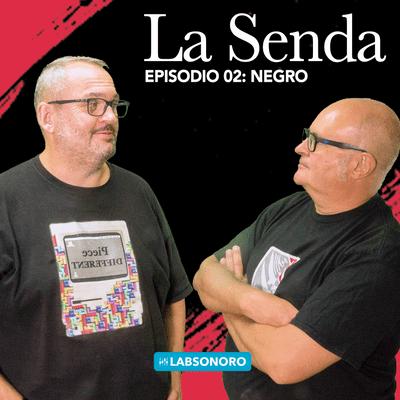 La Senda - La Senda T1 E02: NEGRO