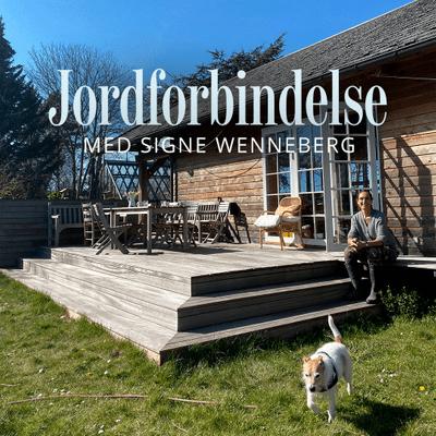 Jordforbindelse med Signe Wenneberg - Episode 5: Byg bæredygtigt – du fortryder det aldrig