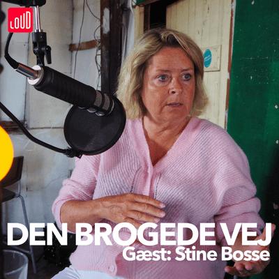 Den Brogede Vej - #9 - Stine Bosse