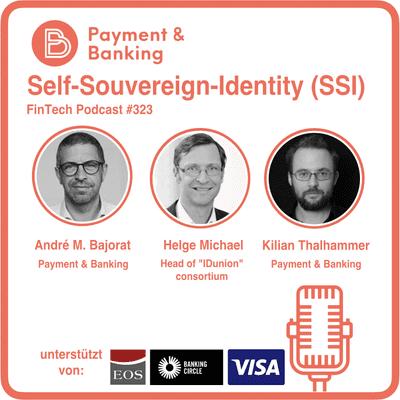 Payment & Banking Fintech Podcast - Ersetzt Self-Souvereign-Identity (SSI) Passwörter und mehr?
